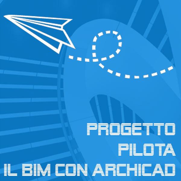 Progetto pilota: il BIM con ARCHICAD